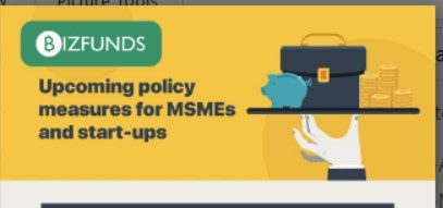 Upcoming Policy Measures For MSMEs And Start-Ups