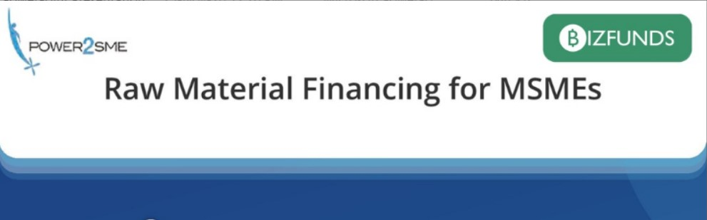 Infographic:Raw Material Financing for MSMEs
