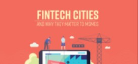 What are Fintech Cities and why do they matter for MSMEs?